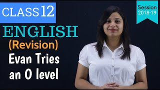 evans tries an o level class 12 | REVISION | Questions and Answers