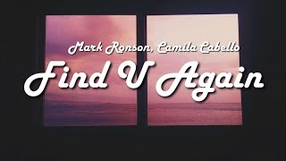 Find U Again - Mark Ronson, Camila Cabello (Lyrics) || FERCHISTV