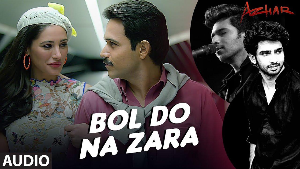 Bol Do Na Zara Hindi lyrics