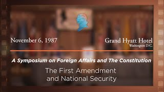 Click to play: Panel II: The First Amendment and National Security [Archive Collection]