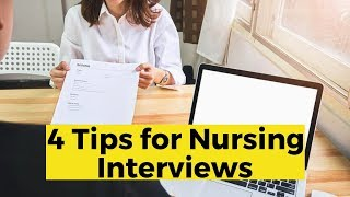 View the video 4 Nursing Interview Tips