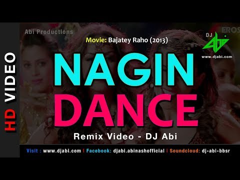 nagin dance remix dj abi bajatey raho video mix anmol malik