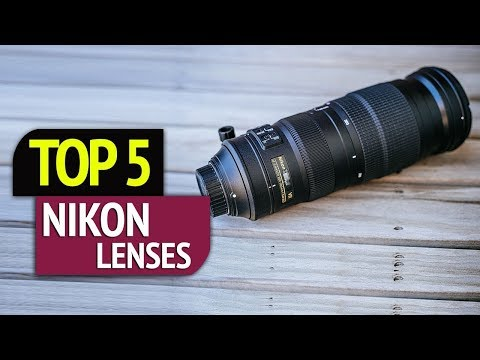 TOP 5: Nikon Lenses 2018