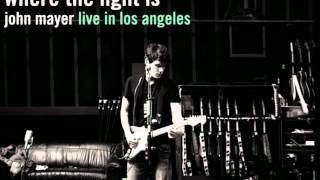 John Mayer-Daughters (Live From Los Angeles)