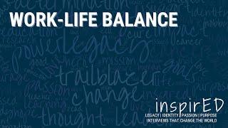 inspirED | Work-Life Balance