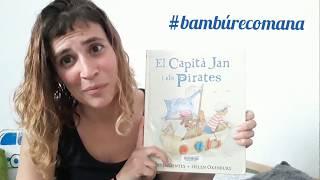 """#bambúrecomana """"El Capità Jan i els Pirates"""""""