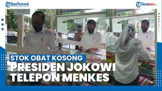 Cuma Dapat Multivitamin di Apotek, Presiden Jokowi Langsung Telepon Menkes Banyak Stok Obat Kosong