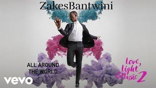 Zakes Bantwini   All Around The World (Visualiser) Ft. Nana Atta