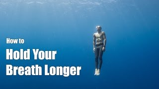 How to Hold Your Breath Longer: a freediving tutorial from a professional freediver - Video Youtube