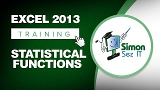 Excel 2013 Tutorial - Using Statistical Functions - Learn Excel Training Tutorial