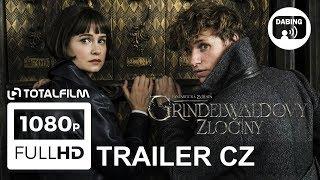 Fantastická zvířata: Grindelwaldovy zločiny (2018) CZ dabing hlavní trailer