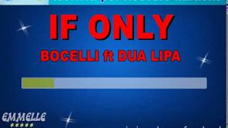 If Only Base Karaoke Bocelli Dua Lipa [EMMELLE KARAOKE]