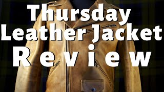 Thursday Leather Jacket Review