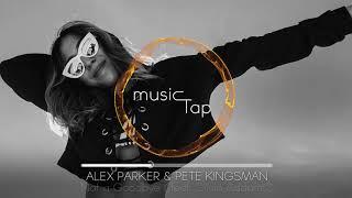 Alex Parker & Pete Kingsman   Not A Goodbye (feat. Olivia Addams)