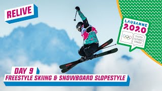 RELIVE - Freestyle Skiing & Snowboarding Slopestyle - Day 9 | Lausanne 2020