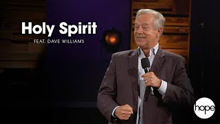 Holy Spirit | Feat. Pastor Dave Williams