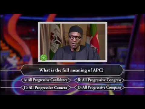 President Muhammadu Buhari on who want to be a millionaire