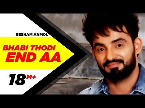 Bhabi Thodi End Aa  Resham Anmol
