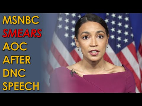 MSNBC SMEARS AOC after powerful Bernie Sanders endorsement speech at Democratic National Convention