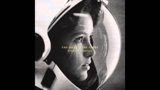 The Moth & The Flame - Young & Unafraid