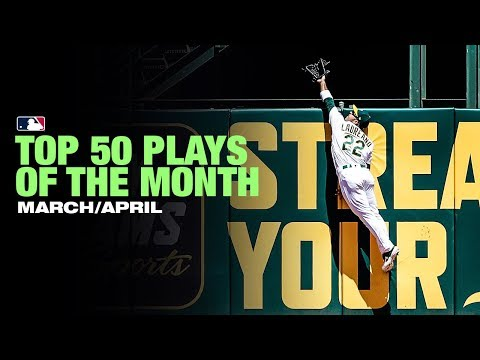 MLB Top 50 Plays of the Month (March/April)
