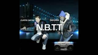 Curtis Dayne feat DaForce - NBTT