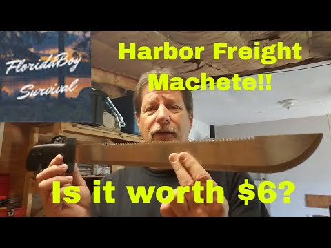 Harbor Freight Machete Review and Demonstration.  Is it worth $6?
