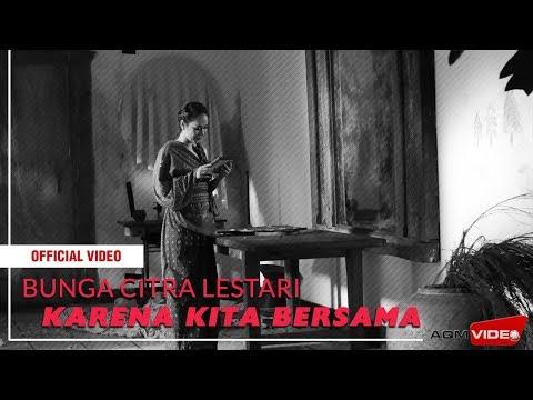 Bcl Karena Kita Bersama Ost Keluarga Cemara Official Video