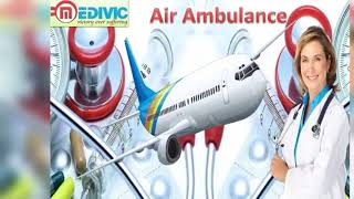 Hire Air Ambulance in Bagdogra and Nagpur by Medivic Aviation at Low Cost