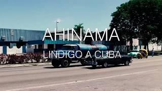 Ahí Na'Ma - Le film de Lindigo à Cuba