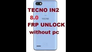 tecno in2 frp unlock without pc - 免费在线视频最佳电影电视节目