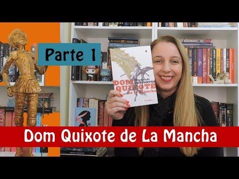 Dom Quixote de La Mancha - Parte 1 | Portão Literário