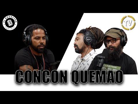 El RockStar Podcast: Concón Quemao