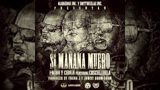 Si Mañana Muero (Audio) - Cosculluela feat. Cosculluela (Video)