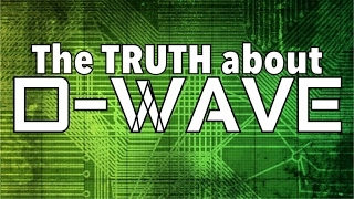 The TRUTH About D-WAVE QUANTUM COMPUTERS and the FUTURE A.I. Artificial Intelligence Mandela Effect | Kholo.pk