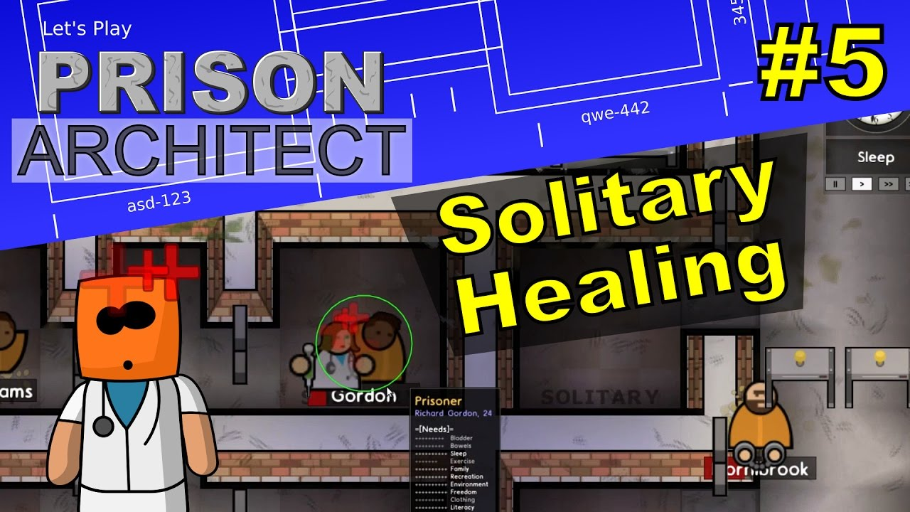 Prison Architect #5 | Solitary Healing
