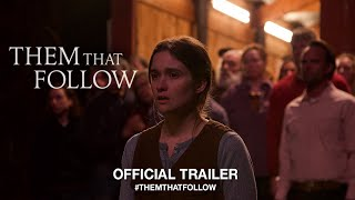 Trailer of Them That Follow (2019)