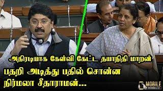 Dayanidhi Maran Questions - Nirmala Sitharaman Answer | Finance Minister | DMK vs BJP