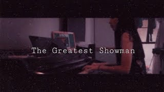 The Greatest Showman- A Million Dreams/This is Me