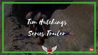 Tim Hutchings Series Trailer