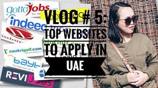 VLOG # 5: Top Job Application Sites In UAEDubai. Job Hunting In Dubai.