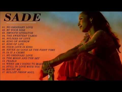 Sade greatest hits live 2017 playlist- The best of Sade (full album)