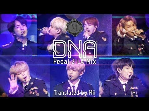 [和訳]DNA -Pedal 2 LA Mix-[BTS/FMV/高音質]
