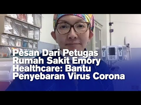 Pesan Dari Petugas Rumah Sakit Emory Healthcare: Bantu Pencegahan Penyebaran Virus Corona