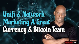 Unifii & Network Marketing A Great Cryptocurrency  & Bitcoin Team