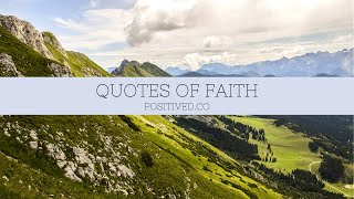 30 Quotes Of Faith To Strengthen Your Relationship With God