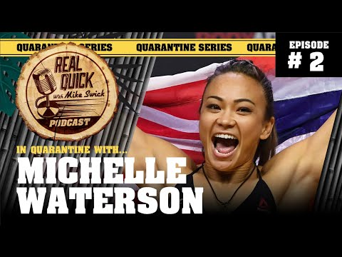 In Quarantine with… EP #2 – Michelle Waterson – Real Quick with Mike Swick Podcast