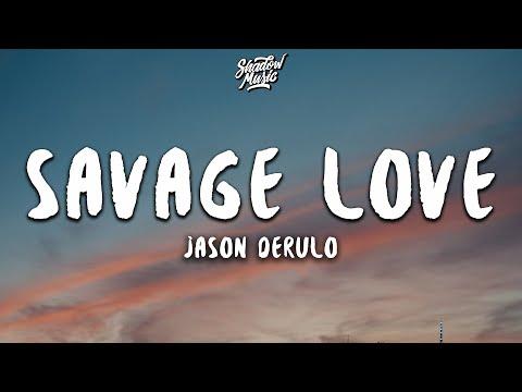 Jason Derulo - Savage Love (Lyrics) HD Mp4 3GP Video and MP3