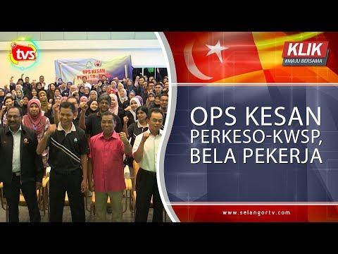 Ops Kesan PERKESO-KWSP, bela pekerja