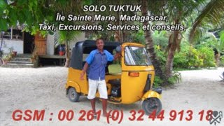 preview picture of video 'Mr Solo, chauffeur de taxi Tuk Tuk sur l'Île Ste Marie, Madagascar'